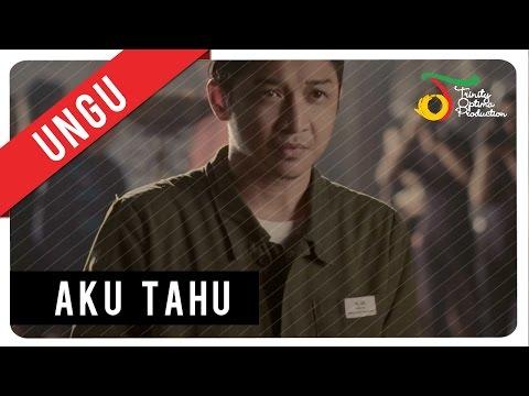 UNGU - Aku Tahu | Official Video Clip