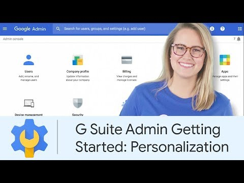 G Suite Admin Getting Started: Personalization | Google Cloud Labs ...