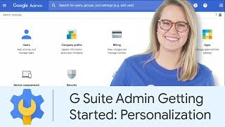 G Suite Admin Getting Started: Personalization | Google Cloud Labs