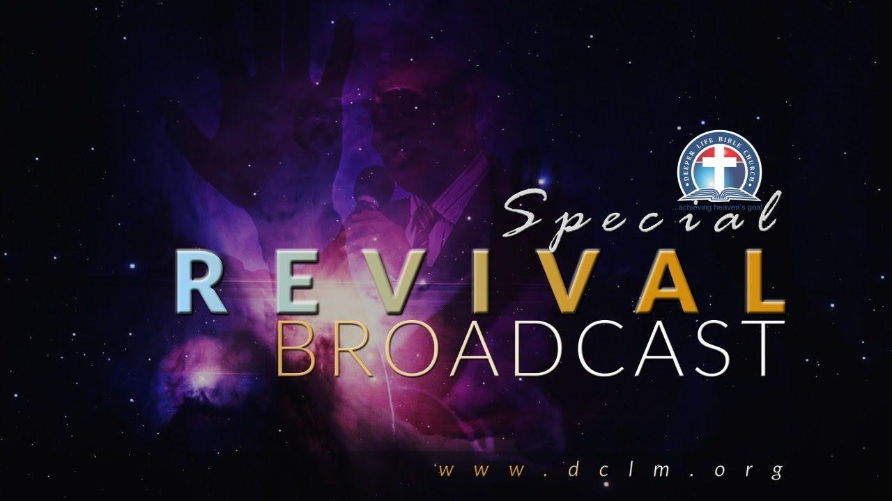 Deeper Life Special Revival Broadcast 8th April 2021 - Live Broadcast