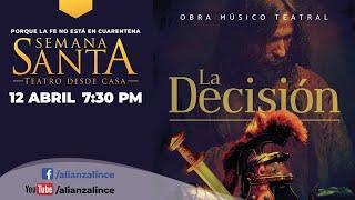 """Cantata Semana Santa """"La Decisión"""""""