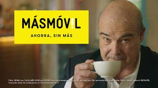 MÁSMÓVIL AHORRA, SIN MÁS - Antonio Resines - Café. anuncio