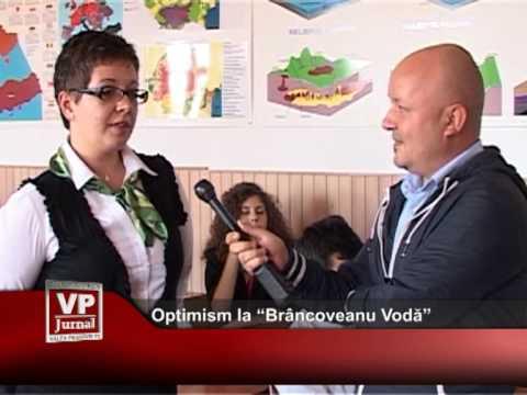 """Optimism la """"Brâncoveanu Vodă"""""""