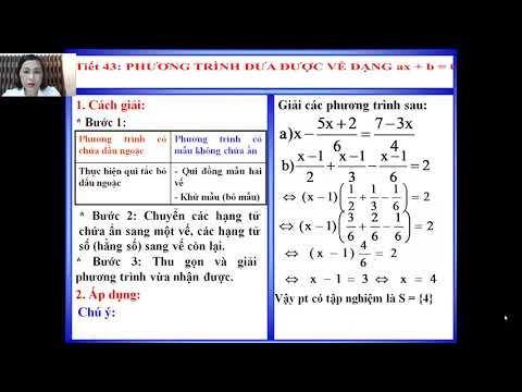 Toán 8: Tiết 43: Phương trình đưa được về dạng ax+b=0