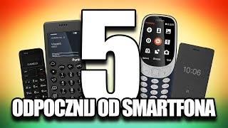 5 najlepszych telefonów do smartfonowego detoxu