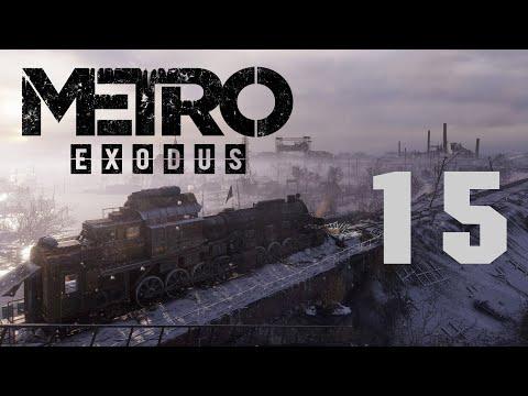 Метро Исход / Metro Exodus - Прохождение игры - Волга ч.11 - Лагерь с заложниками [#15]   PC