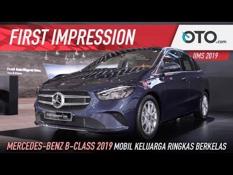 Mercedes-Benz B-Class 2019 | First Impression | Mobil Keluarga Ringkas Berkelas | OTO.com
