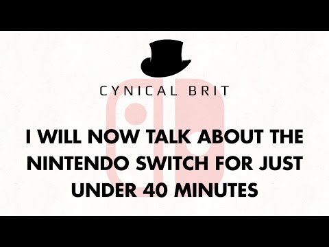 I will now talk about the Nintendo Switch for just under 40 minutes