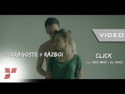 Click – De dragoste si razboi (feat Miss Mary x El Nino)
