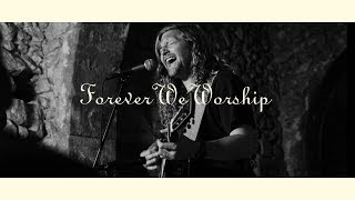 Forever We Worship (Official Audio) - Sean Feucht   WILD
