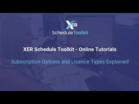 XER Schedule Toolkit Licence Types and subscription Packages