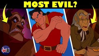 Who Is The Most EVIL Character in Beauty and the Beast?
