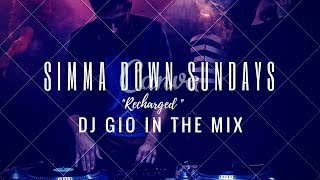 """""""SIMMA DOWN SUNDAY"""" — """"RECHARGED MIX"""" With DJ GIO GUARDIAN"""