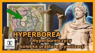 Hyperborea i Hyperborejczycy – kolebka prastarej cywilizacji