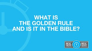 What Is the Golden Rule and Is It in the Bible?
