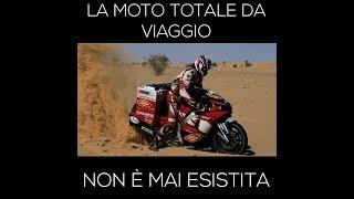 La Moto Totale Da Viaggio Non è Mai Esistita
