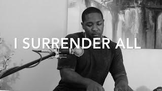 I Surrender All - Jared Reynolds Cover