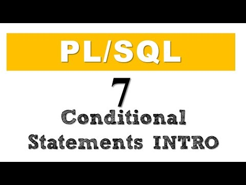 PL/SQL tutorial 7: Introduction to PL/SQL Conditional Statements in Oracle Database