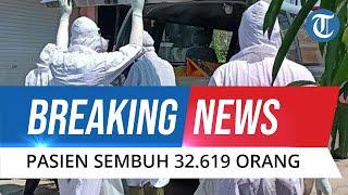 BREAKING NEWS: Update Covid-19 11 Juli 2021, Dalam Sehari Pasien Sembuh Bertambah 32.619 Orang