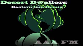 Desert Dwellers - Far From Here (Eastern Sun Remix)