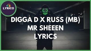 Digga D x Russ (MB) - Mr Sheeen (Lyrics) 🎵 Lyrico TV