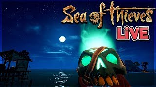 We're LIVE! 💣 - Early Grinding! - Sea of Thieves Gameplay