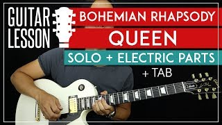 Bohemian Rhapsody Solo Guitar Tutorial + Electric Riffs - Queen Lesson 🎸 |TABS + All Guitar Parts|