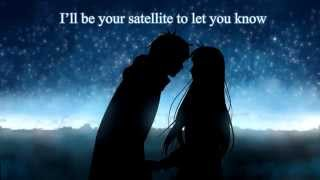 Nightcore - Satellite ͏͏͏►Lyrics◄