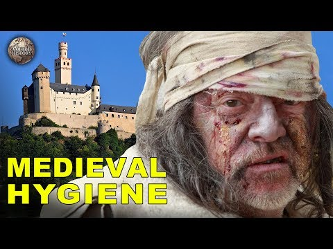Weird History - the Creepy Hygiene of the Middle Ages