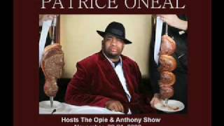 UNSUNG SAMPLES Part 10 PATRICE ONEAL HOSTS THE OPIE AND ANTHONY SHOW 10/14