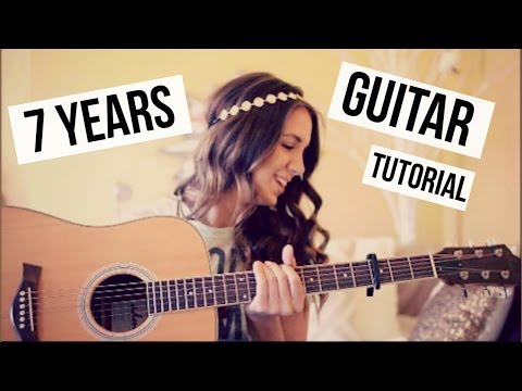 Guitar Chords with Strumming Patterns - 7 Years - Lukas Graham - Wattpad