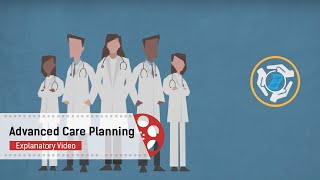 Advanced Care Planning | 2D Explanatory Video