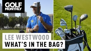 Lee Westwood I 2018 Whats In The Bag I Golf Monthly