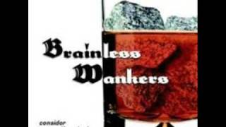 Brainless Wankers - Economy Class