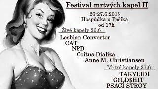 Video NPD Mini festival mrtvých kapel č.2  26.06.2015