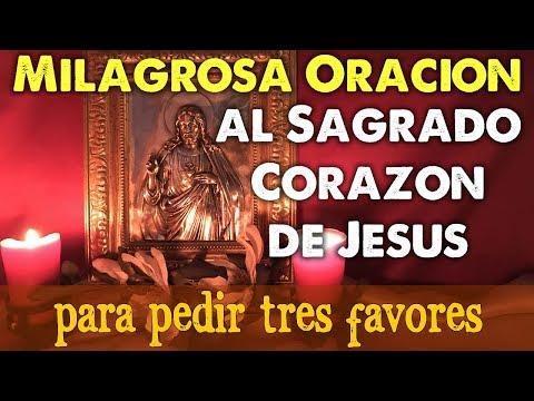 ORACIÓN MILAGROSA al SAGRADO CORAZÓN de JESÚS para PEDIR 3 FAVORES 🙏☺️ HAZLA y COMPRUÉBALO ✨