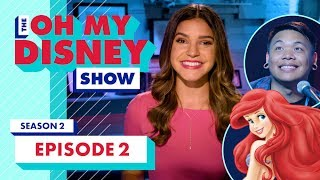 The Oh My Disney Show and AJ Rafael are Part of Your World in Episode 2