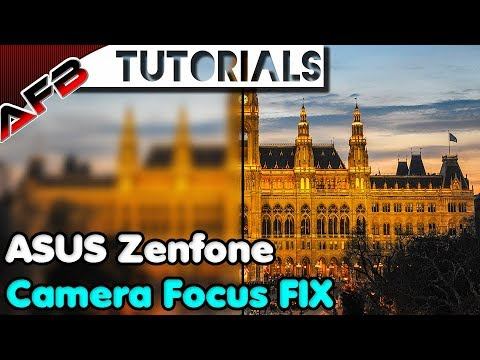 ASUS Zenfone Camera Auto-focus - Easy Software FIX Mp3