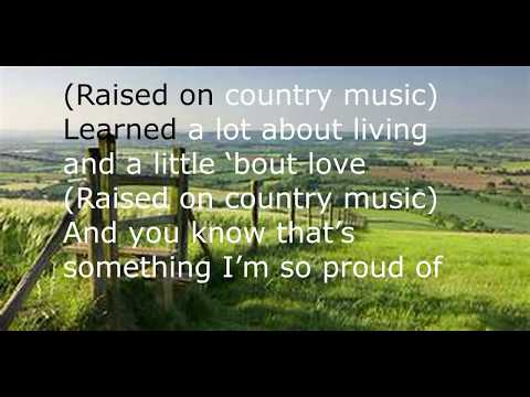 Chris Young | Raised On Country | Lyrics - GoodLuckSimmer