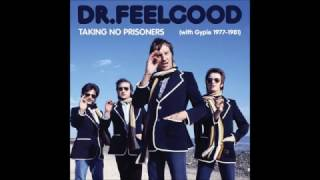 Dr.  Feelgood -  Coming To You