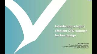 Introducing a highly efficient CFD solution for fan design