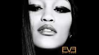 Eve - She Bad Bad [Remix] (Audio) ft. Pusha T, Juicy J