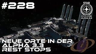 Star Citizen #228 Neue Orte in Patch 3.3 - Small Rest Stops [Deutsch] [1440p]