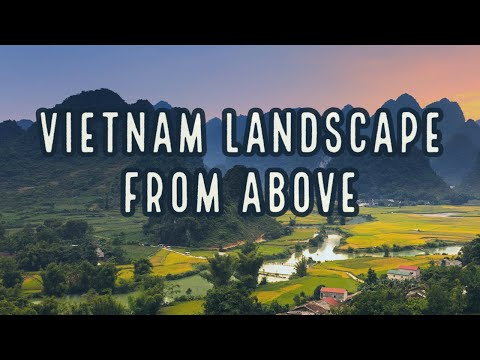 Best Of Vietnam From Above - Vietnam Holidays