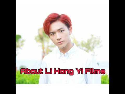 About Li Hong Yi Films