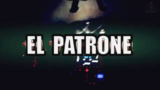 EL PATRON - Roll Like a Beast (Official Video)