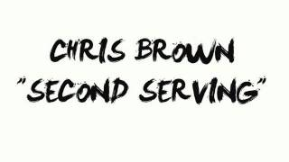 Chris Brown Second Serving Chopped & Screwed