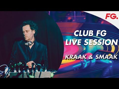 KRAAK & SMACK | CLUB FG | LIVE DJ MIX | RADIO FG