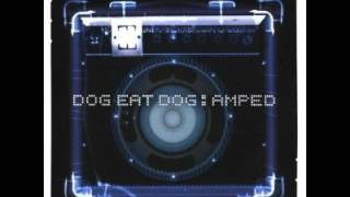 Dog Eat Dog - One Day