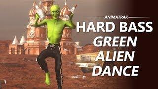 Green Alien Dance - Dame Tu Cosita -  Hard Bass Version